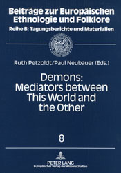 Ruth Petzoldt, Paul Neubauer, Demons: Mediators between This World and the Other